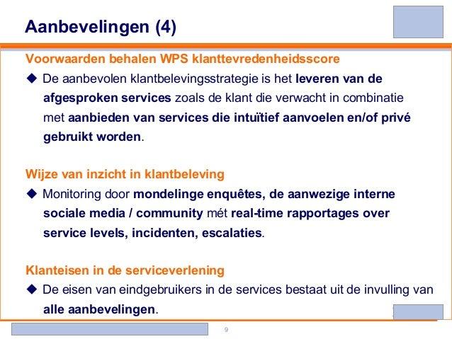 Banking - Investments - Life Insurance - Retirement Services 9 Aanbevelingen (4) Voorwaarden behalen WPS klanttevredenheid...