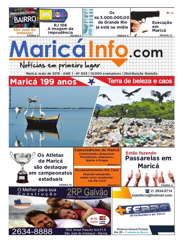 Maricá 199 anos.comMaricá, maio de 2013 - ANO 1 - Nº 003 | 10.000 exemplares | Distribuição GratuitaMaricá 199 anos2RP Gal...