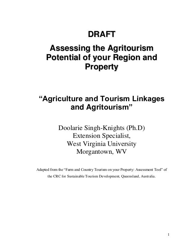 "DRAFT Assessing the Agritourism Potential of your Region and Property  ""Agriculture and Tourism Linkages and Agritourism"" ..."