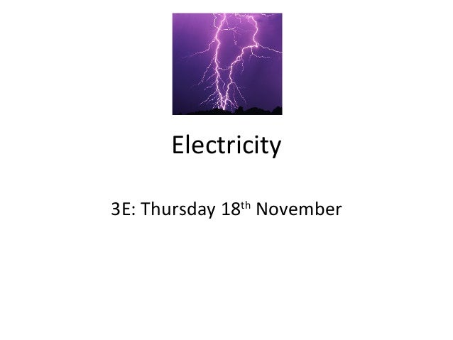 Electricity 3E: Thursday 18th November