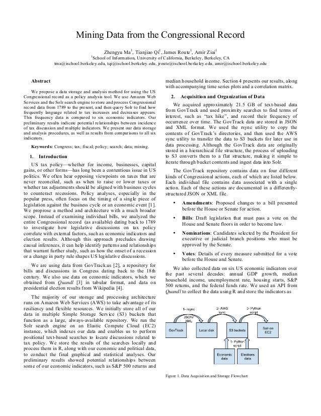 Mining Data from the Congressional Record Zhengyu Ma1 , Tianjiao Qi1 , James Route1 , Amir Ziai1 1 School of Information, ...