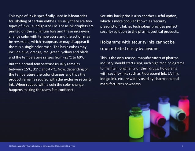 53 Effective Ways for Pharma Industry to Safeguard the Medicines in Real Time This type of ink is specifically used in lab...