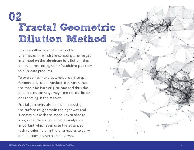 63 Effective Ways for Pharma Industry to Safeguard the Medicines in Real Time Fractal Geometric Dilution Method 02 This is...