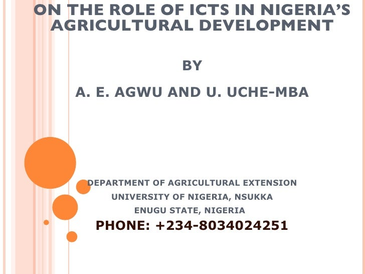 CONGRUENCY, AGREEMENT AND ACCURACY AMONG RESEARCHERS, EXTENSION WORKERS AND FARMERS ON THE ROLE OF ICTS IN NIGERIA'S AGRIC...