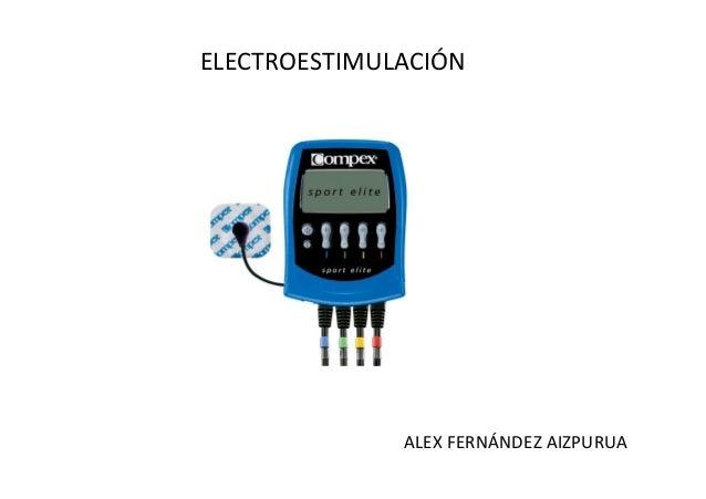 ELECTROESTIMULACIÓNALEX FERNÁNDEZ AIZPURUA