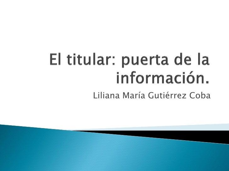 Liliana María Gutiérrez Coba