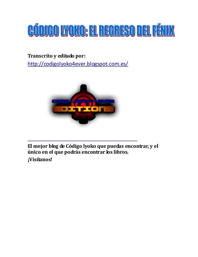 Transcrito y editado por:  http://codigolyoko4ever.blogspot.com.es/  El mejor blog de Código lyoko que puedas encontrar, y...