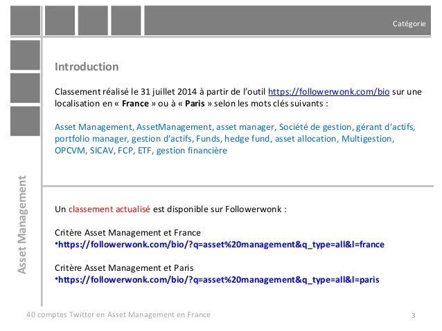3eme etude des 40 principaux comptes Twitter en Asset Management - Juillet 2014 Slide 3