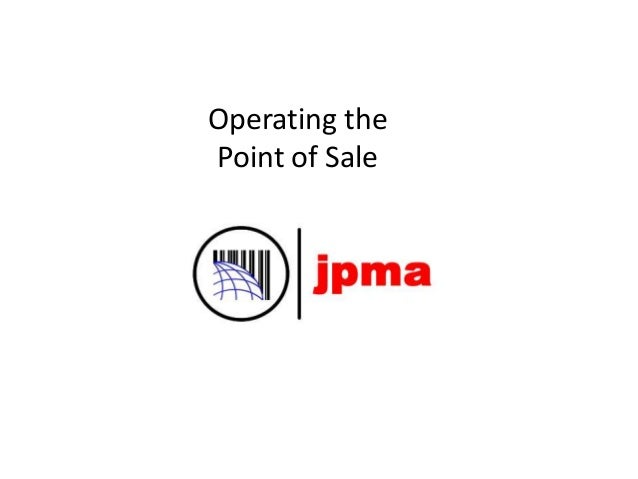Operating the Point of Sale