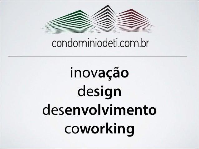 inovação design desenvolvimento coworking
