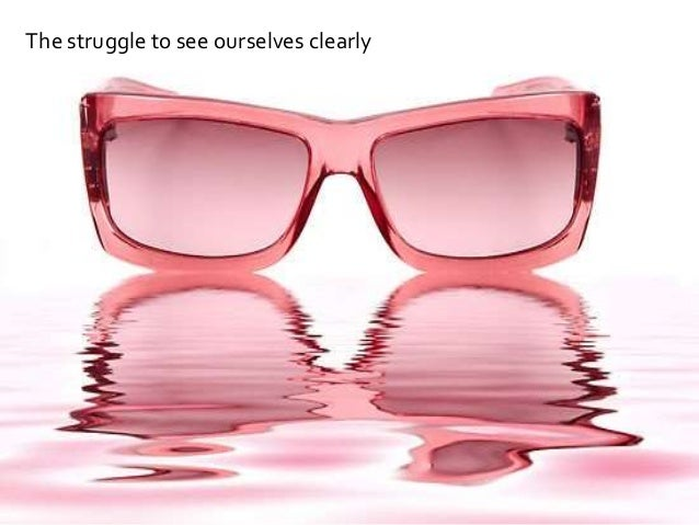 NICK SOUTHGATE CONSULTANCY The struggle to see ourselves clearly