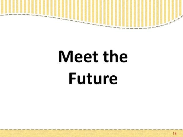 18 Meet the Future
