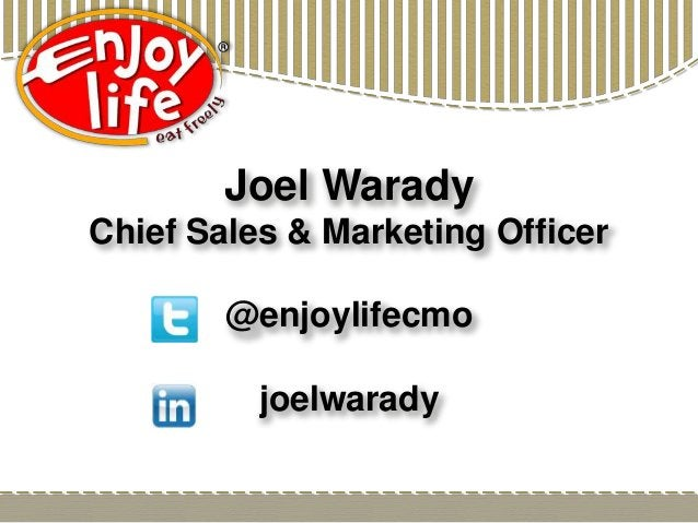 Joel Warady Chief Sales & Marketing Officer @enjoylifecmo joelwarady