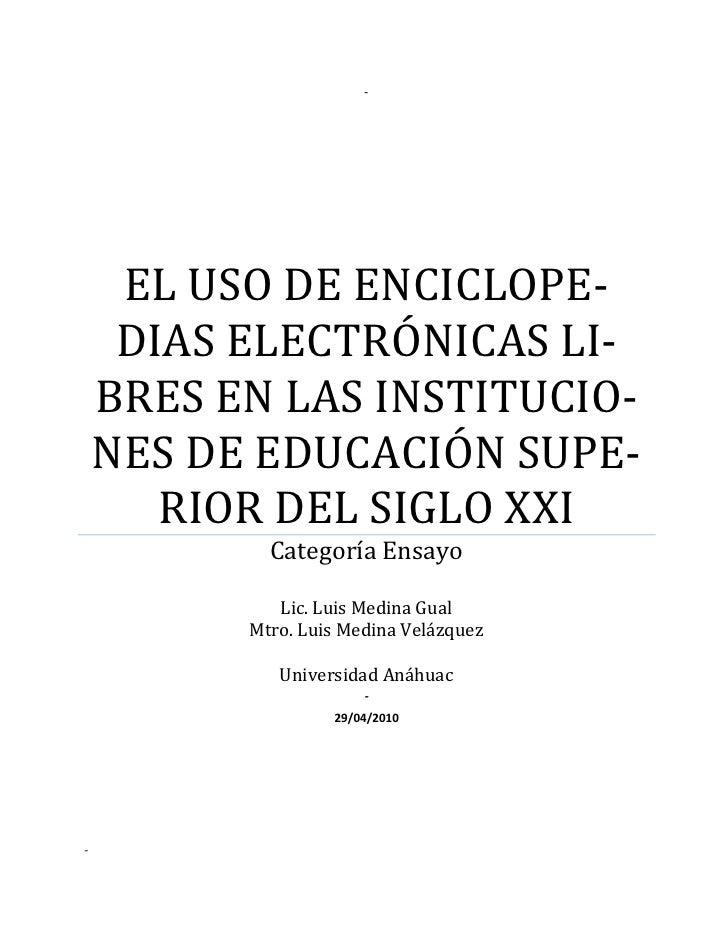 ‐      ELUSODEENCICLOPE‐      DIASELECTRÓNICASLI‐     BRESENLASINSTITUCIO‐     NESDEEDUCACIÓNSUPE‐        RIOR...