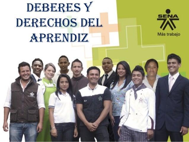 DEBERES Y DERECHOS DEL APRENDIZ