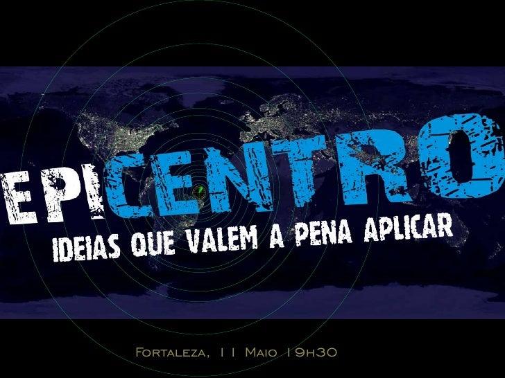 Fortaleza, 11 Maio 19h30