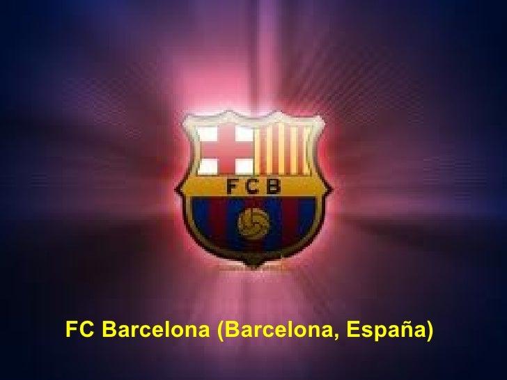 FC Barcelona (Barcelona, España)