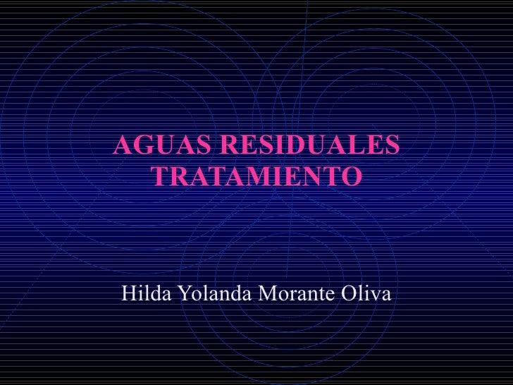 AGUAS RESIDUALES TRATAMIENTO Hilda Yolanda Morante Oliva