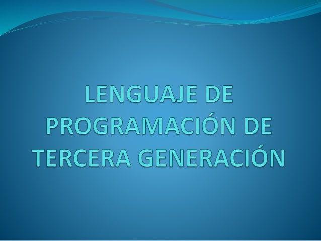 Lenguajes de programación Estos lenguajes tienen características similares a los lenguajes comunes que utilizan las person...