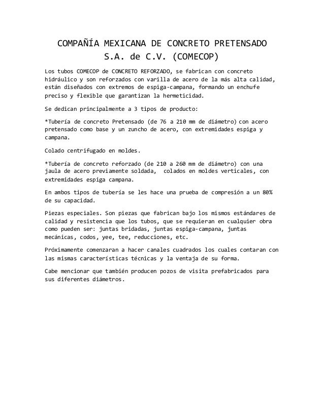 COMPAÑÍA MEXICANA DE CONCRETO PRETENSADO S.A. de C.V. (COMECOP) Los tubos COMECOP de CONCRETO REFORZADO, se fabrican con c...