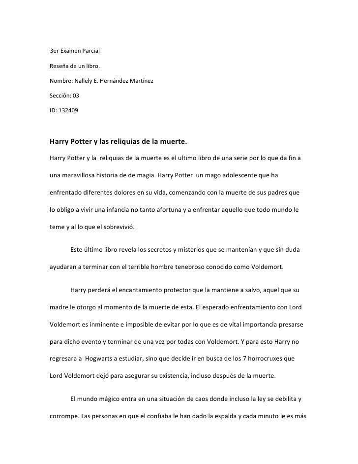 <br />3er Examen Parcial <br />Reseña de un libro. <br />Nombre: Nallely E. Hernández Martínez<br />Sección: 03<br />ID: ...