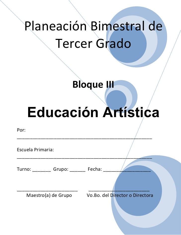 3er grado   bloque 3 - educación artística
