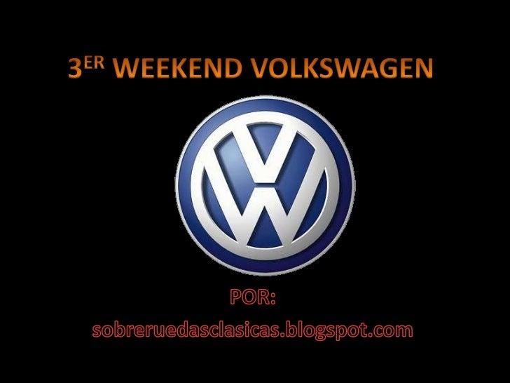 3 er weekend volkswagen 4