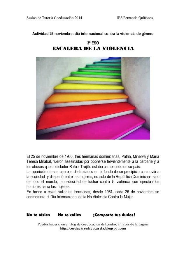 Sesión de Tutoría Coeducación 2014 IES Fernando Quiñones  Actividad 25 noviembre: día internacional contra la violencia de...