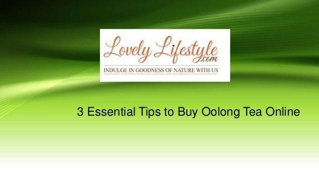 3 Essential Tips to Buy Oolong Tea Online