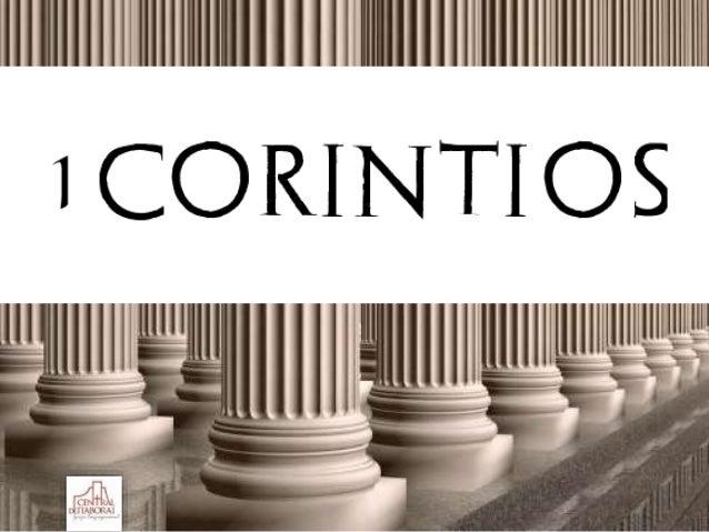 1 Coríntios 1:4- 17 A igreja em Corinto: Realidade espiritual x Vivência diária