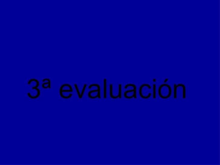 3ª evaluación