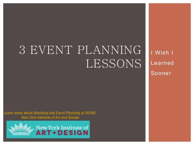 I Wish I Learned Sooner 3 EVENT PLANNING LESSONS Learn More About Wedding  And Event Planning ...