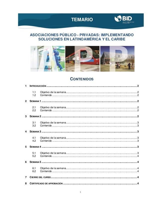 1 TEMARIO ASOCIACIONES PÚBLICO - PRIVADAS: IMPLEMENTANDO SOLUCIONES EN LATINOAMÉRICA Y EL CARIBE CONTENIDOS 1 INTRODUCCIÓN...