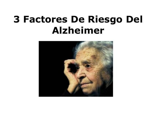 3 Factores De Riesgo Del Alzheimer