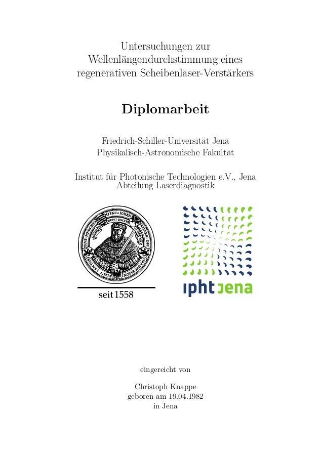 Untersuchungen zur Wellenl¨angendurchstimmung eines regenerativen Scheibenlaser-Verst¨arkers Diplomarbeit Friedrich-Schill...