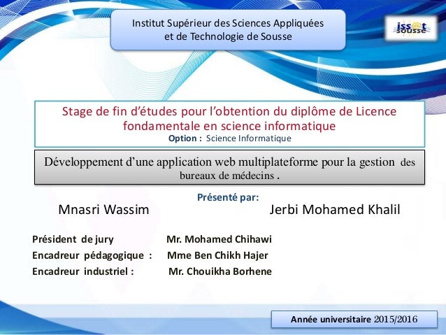 Stage de fin d'études pour l'obtention du diplôme de Licence fondamentale en science informatique Option : Science Informa...