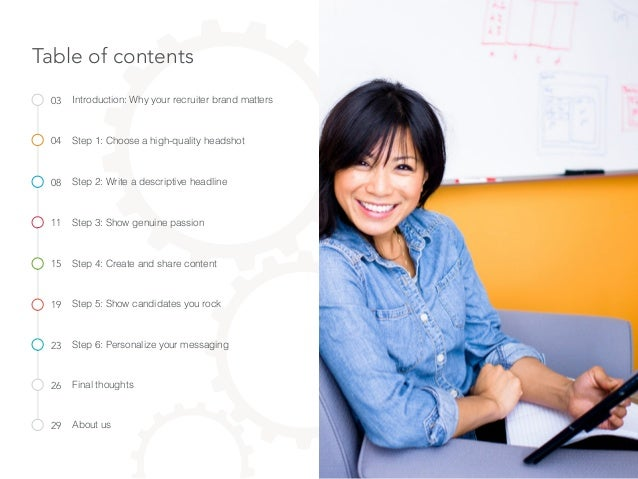 Table of contents Step 1: Choose a high-quality headshot Introduction: Why your recruiter brand matters Step 2: Write a de...