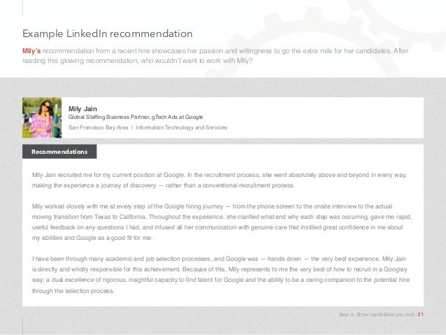 Example LinkedIn recommendation Mily's recommendation from a recent hire showcases her passion and willingness to go the e...