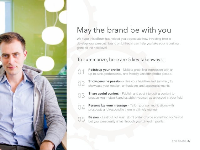 May the brand be with you We hope this eBook has helped you appreciate how investing time to develop your personal brand o...