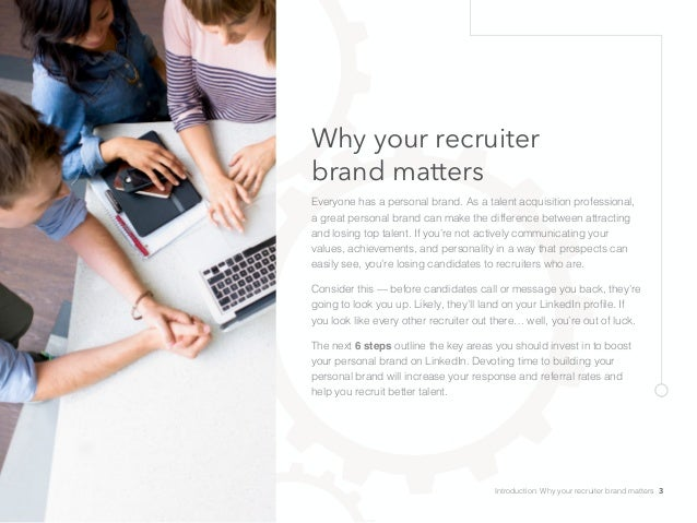 Why your recruiter brand matters Everyone has a personal brand. As a talent acquisition professional, a great personal bra...