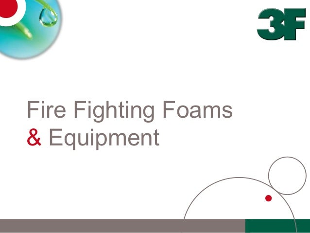 Fire Fighting Foams& Equipment
