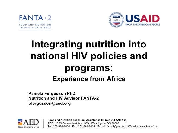 Integrating nutrition intonational HIV policies and       programs:            Experience from AfricaPamela Fergusson PhDN...