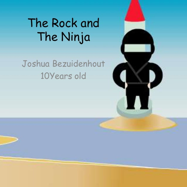 The Rock and The Ninja Joshua Bezuidenhout 10Years old