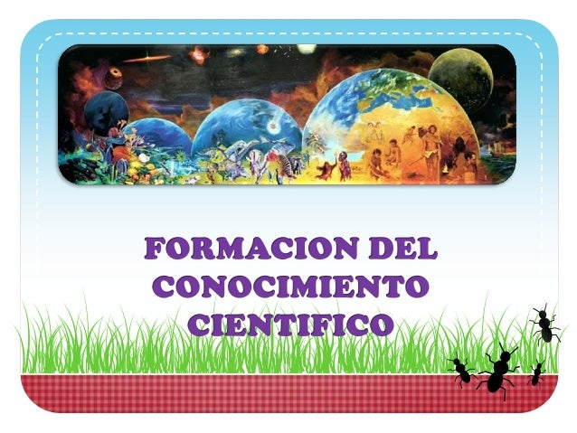 El conocimiento científico es una aproximación critica a la realidad apoyándose en el método científico que fundamentalmen...