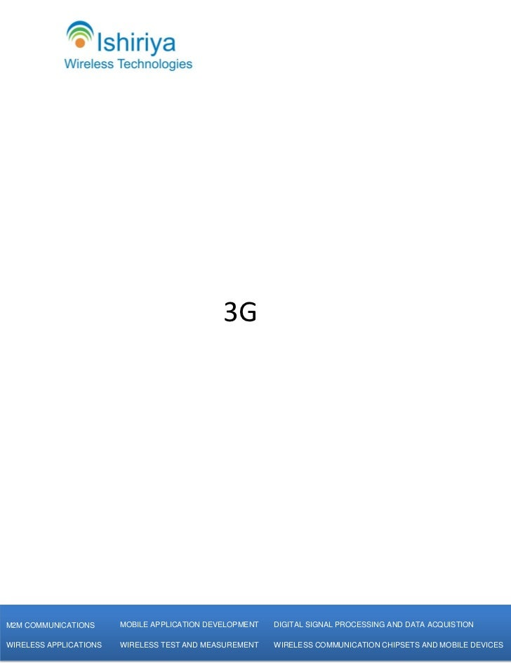 3G           [Type text]M2M COMMUNICATIONS       MOBILE APPLICATION DEVELOPMENT   DIGITAL SIGNAL PROCESSING AND DATA ACQUI...