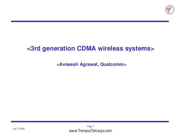 Page 1Jan 5, 2000<3rd generation CDMA wireless systems><Avneesh Agrawal, Qualcomm>www.TempusTelcosys.com