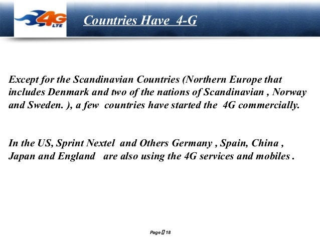 LOGO  Countries Have 4-G  Except for the Scandinavian Countries (Northern Europe that includes Denmark and two of the nati...