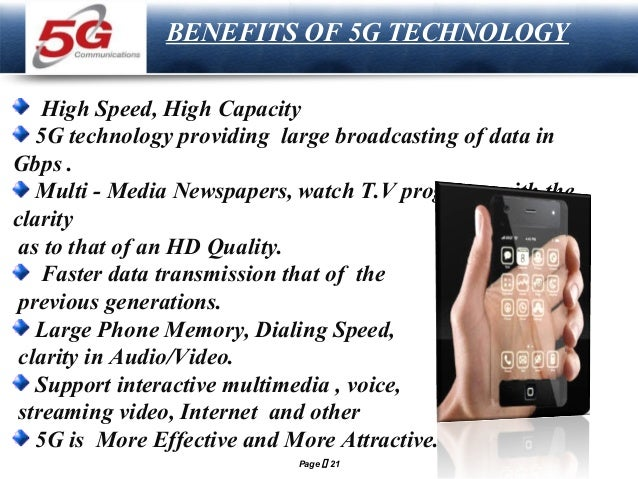 LOGO  BENEFITS OF 5G TECHNOLOGY  High Speed, High Capacity 5G technology providing large broadcasting of data in Gbps . Mu...