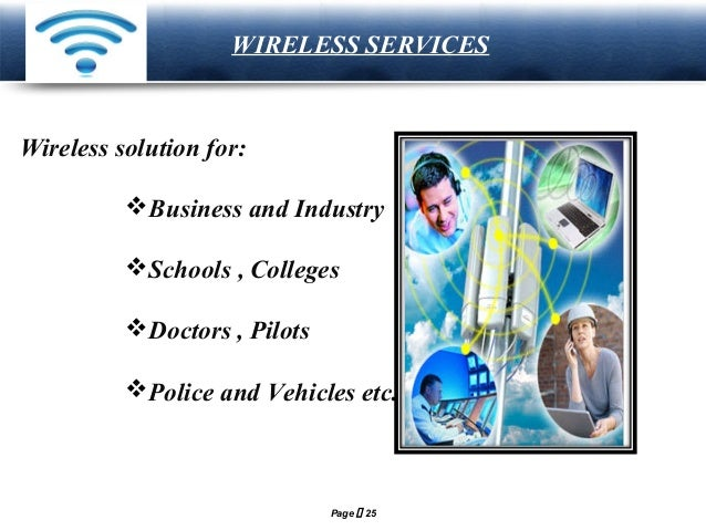 LOGO  WIRELESS SERVICES  Wireless solution for: Business and Industry Schools , Colleges Doctors , Pilots Police and V...