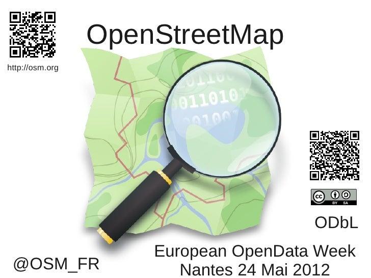 OpenStreetMaphttp://osm.org                                      ODbL                     European OpenData Week @OSM_FR  ...